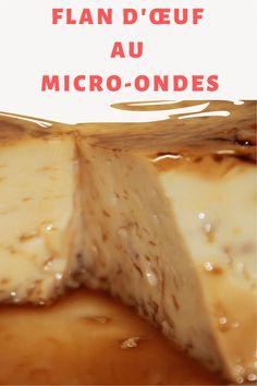 Flan d'œuf au micro-ondes très simple qui a un goût très riche. Vous apprécierez sa délicieuse saveur, mais plus encore la méthode si rapide et pratique avec laquelle elle est faite. Dessert Micro Onde, Flan Dessert, Microwave Recipes, Saveur, Tupperware, Easy Desserts, Camembert Cheese, Brunch, Pudding