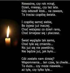 Niektóre wiersze warto zapamiętać bo wypływają z autentycznych  przeżyć i są ładnie napisane. Mom I Miss You, Dad In Heaven, Religious Pictures, Romantic Quotes, Good Thoughts, Motto, Good To Know, Poems, Nostalgia