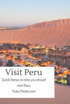 My Travel Bucket List: Why I want to visit Peru - Fluky Pixels