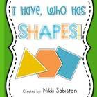 I Have, Who Has Shapes game using circle, square, triangle, rectangle, hexagon, oval, heart, crescent, star, octagon, rhombus, pentagon, and trapez...