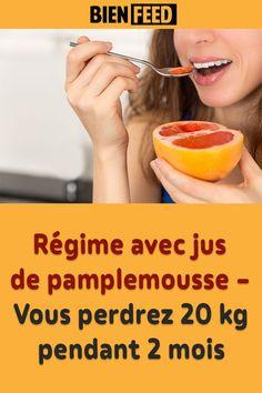 Régime avec jus de pamplemousse – Vous perdrez 20 kg pendant 2 mois Calories, Physique, Cantaloupe, Wellness, Personal Care, Fitness, Food, France, To Lose Weight