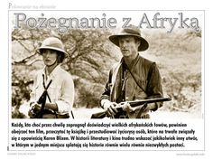 """W oczekiwaniu na nadejście jesieni we wrześniowym wydaniu """"Łowca Polskiego"""" na ostatni weekend tegorocznego lata proponujemy spotkanie ze wspaniałą książką, znakomitym filmem i wybitnymi aktorami, którzy wcielili się w niezwykłe postaci, kształtujące legendę afrykańskiego safari.  Zapraszamy do lektury!"""