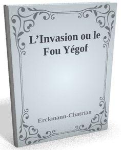 Disponible maintenant sur @ebookaudio:  L'Invasion ou l...   http://ebookaudio.myshopify.com/products/l-invasion-ou-le-fou-yegof-erckmann-chatrian-livre-audio?utm_campaign=social_autopilot&utm_source=pin&utm_medium=pin  #livreaudio #shopify #ebook #epub #français