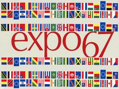 Expo - in Montreal. Our Canadian mag's & newspapers were rife with pix of this magical World's Fair - made an Expo 67 scrapbook :-) Old Quebec, Montreal Quebec, Montreal Canada, Expo 67, Vintage Newspaper, Beer Fest, School Memories, Flags Of The World, World's Fair