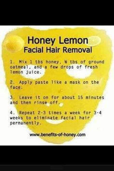 DIY Honey Lemon Facial Hair Removal Wonder if I can do this with agave instead? This only work for facial hair? Eyes Nose, Beauty Secrets, Beauty Hacks, Lemon Facial, Lemon Juice Face, Honey Facial Mask, Lemon Face Mask, Beauty Care, Hair Beauty