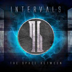 Intervals - The Space Between Album amazing band! Metal Band Logos, Metal Bands, Post Metal, Screamo, Progressive Rock, Bring Me The Horizon, Death Metal, Good Music, Amazing Music