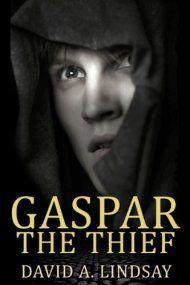 Gaspar The Thief by David A. Lindsay ebook deal