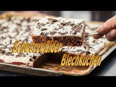 Schwarzwälder Blech Kirschkuchen ganz einfach - YouTube German Cakes Recipes, Cake Recipes, Mary Berry Desserts, Cooking Chef, Cooking Videos, Mole, Baking Recipes, Berries, Food And Drink