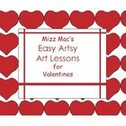 Mizz Mac has created a package of art lessons for Valentines. In it are directions and illustrations for cutting out hearts, templates to be copied...