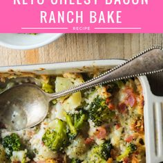 Keto Cheesy Bacon Ranch Bake from Lauren Rabadi ht. Ketogenic Recipes, Low Carb Recipes, Healthy Recipes, Ketogenic Diet, Keto Foods, Atkins Recipes, Lunch Recipes, Healthy Foods, Yummy Recipes