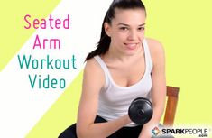 VIDEO: 9-Minute Seated Arm Workout via @SparkPeople