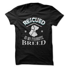 RESCUED is my favorite breed - #mens tee #hipster tshirt. CHEAP PRICE => https://www.sunfrog.com/Pets/RESCUED-is-my-favorite-breed-18136127-Guys.html?68278