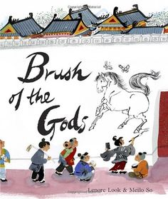 Brush of the Gods by Lenore Look. A creative story that introduces children to Wu Daozi.