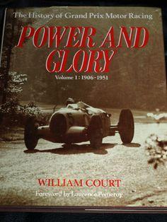 POWER GLORY WILLIAM COURT 1906 1951 PARIS MADRID NAPIER ITALA STUTZ BALLOT FIAT