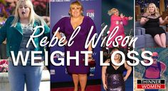 Top Secret of Rebel Wilson weight loss