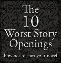 Laura Mizvaria | Sir Writesalot: The 10 Worst Story Openings