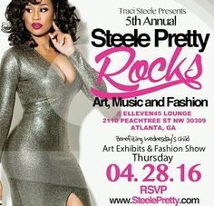 SAVE THE DATE:  5th Annual Steele Pretty Rocks Art, Music and Fashion. Get details and RSVP on SteelePretty.com