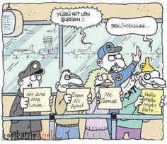 """- Yürü git len şurdan!.. + Bekliyorduuukk... (""""Mr. and Mrs. Lous..."""", """"Sayın Ali Aykut"""", """"Mr. Samuel"""", """"Hello mello mistir fistir..."""")  #karikatür #mizah #matrak #komik #espri #hunili"""