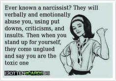 Yep!  They'll even talk you up to others until they've realized you've had enough of being treated like crap, then ask kinds of lies and half truths come out to try to win sympathy and make them look like the victims.