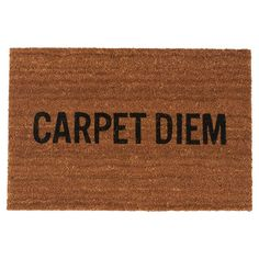 Carpet Diem Doormat, $29, now featured on Fab. I want this!