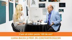 Prof. Dr. Constantin Dulcan: Cum să trăim peste 100 de ani?