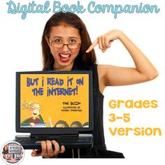 But I Read it on the Internet digital book companion for teaching students about finding reliable sources. Digital Technology, Educational Technology, Computer Rules, Computer Lab, Grade 3, Fourth Grade, Third Grade, Student Teaching, Teaching Ideas