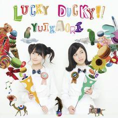 YuiKaori – LUCKY DUCKY!!  ▼ Download: http://singlesanime.net/single/yuikaori-lucky-ducky.html