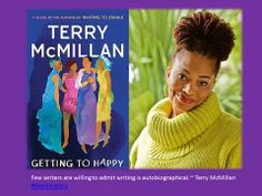 Few writers are willing to admit writing is autobiographical. ~ Terry McMillan #BlackHistory