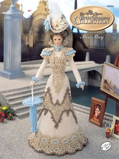 "Bridal Trousseau Miss May Technique - Crochet  The 1995 Collector's Series, Turn of the Century Bridal Trousseau recreates styles of the high society bride. The May Promenade Costume is made using size 10 crochet cotton thread and fits an 11 1/2"" fashion doll."
