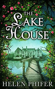 The Lake House (The Annie Graham crime series, Book The Lake House Book, Gothic Books, Self Development Books, Mystery Novels, Book Tv, Reading Material, What To Read, Great Books, Book Lists