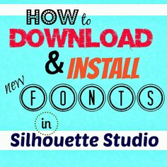 How to download and install new fonts in #Silhouette. Easy to follow step by…