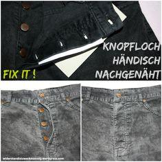 widerstandistzweckmaessig: ausgerissene Knopflöcher an Jeanshose händisch nachgenäht [Anleitung] - fix it!
