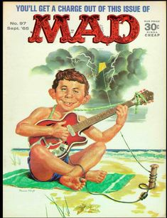 On the cover of Mad Magazine in September 1965 Comic Book Covers, Comic Books, Alfred E Neuman, Mad Magazine, Magazine Covers, Life Magazine, American Humor, Ec Comics, Silver Age Comics