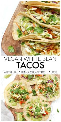 These Vegan White Bean Tacos with Jalapeño Cilantro Sauce are filled with spicy. - These Vegan White Bean Tacos with Jalapeño Cilantro Sauce are filled with spicy white beans, pre-m - Healthy Food Recipes, Vegan Foods, Vegan Dishes, Mexican Food Recipes, Whole Food Recipes, Cooking Recipes, Vegan Lunches, Cooking Fish, Vegan Snacks