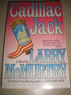 Cadillac Jack: A Novel by Larry McMurtry http://www.amazon.com/dp/B005APPBR2/ref=cm_sw_r_pi_dp_8z0Ltb000D9F1C41 $23.95
