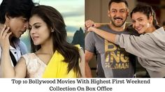 Top 10 Bollywood Movies With Highest First Weekend Collection On Box Office