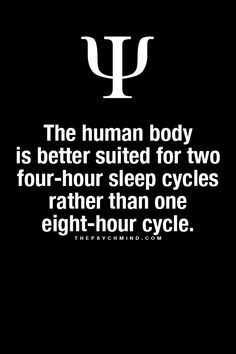 I ENEJOY the 2 hour sleep cycles, or even the every hour sleep cycle. .