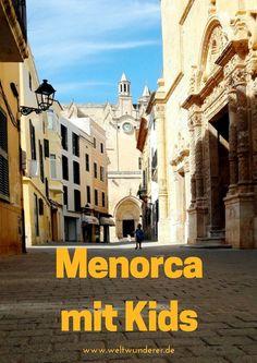 Menorca ist ein Traumreiseziel für Familien. Wir sind verliebt!