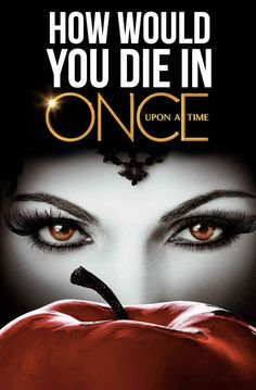 "How Would You Die In ""Once Upon A Time""? Take the quiz!"