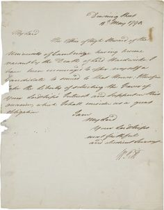 Letter of 18th May 1790, signed by Pitt (though probably written by a secretary?), requesting the support of an unnamed lord in his candidacy for the office of High Steward of the University of Cambridge. (In which he was successful.)