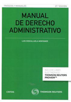 Manual de derecho administrativo / Luis Cosculluela Montaner