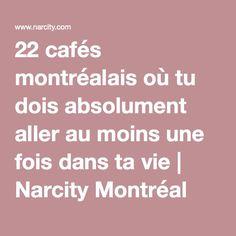 22 cafés montréalais où tu dois absolument aller au moins une fois dans ta vie | Narcity Montréal