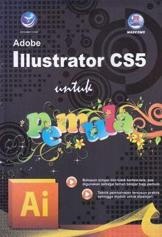 Adobe Illustrator CS5 untuk Pemula – MADCOMS
