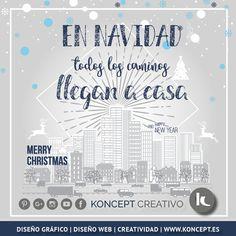¡En navidad tooodos los caminos llegan a casa!. #feliznavidad #bonnadal #merrychristmas #navidad #nadal #froheweihnachten #joyeuxnoel #feliznatal #christmas #eguberri #graphidesigner #graphicdesign #diseñografico #diseñograficobarcelona #barcelona #konceptcreativo #locazosdeldiseño #diseñopaginasweb #emprendedores #pymes #autonomos #creatividad #pasion #buenospropositos #frases #citas #rrss #comunicacionvisual #emociones #metas