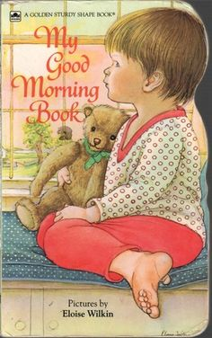 One of my favorite books to read to my kids, with pictures by my favorite children's illustrator, Eloise Wilkin.