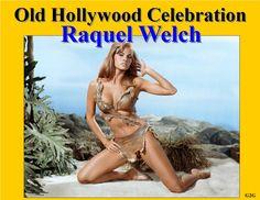 Raquel Welch Old Hollywood Celebration