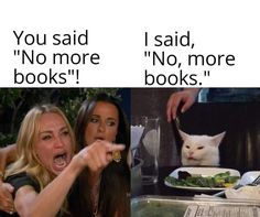 Looking for More Bookish Memes? Looking for More Bookish Memes?,Books and Reading Memes Humor, Cat Memes, Jw Humor, Crush Memes, Disney Memes, I Love Books, Books To Read, Funny Quotes, Funny Memes