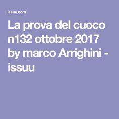 La prova del cuoco n132 ottobre 2017 by marco Arrighini - issuu