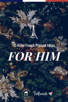 15  French gifts ideas for the French Lovers in your life. Find the perfect French gift!