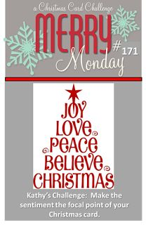 Merry Monday Christmas Challenge: Merry Monday #171 {Sentiment in the Spotlight} 9-14-15